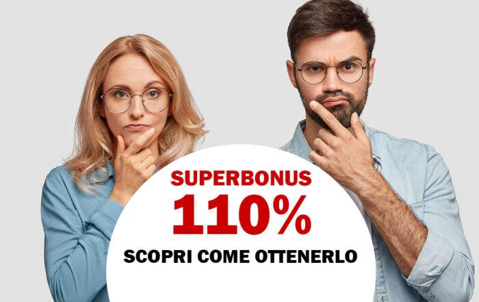 Superbonus 110% - Scopri come ottenerlo